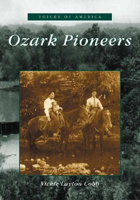 Image for Ozark Pioneers  (MO)  (Voices of America)