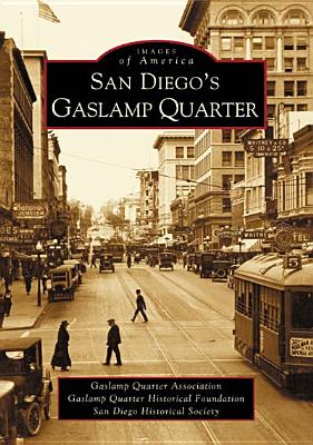 Image for San Diego's Gaslamp Quarter   (CA)  (Images of America)