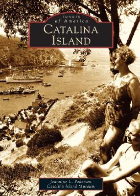 Image for Catalina Island (Images of America: California)