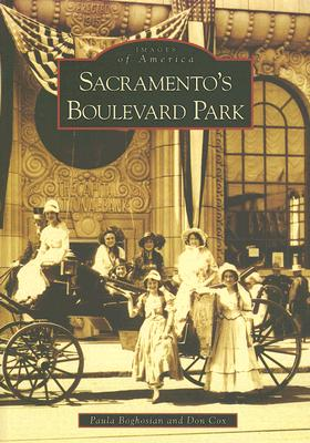Image for Sacramento's Boulevard Park   (CA)  (Images of America)