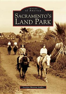 Image for Sacramento's Land Park (Images of America)