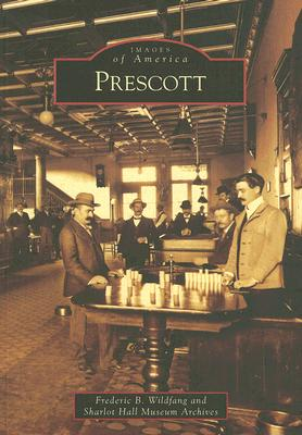 Image for Prescott   (AZ)  (Images of America)