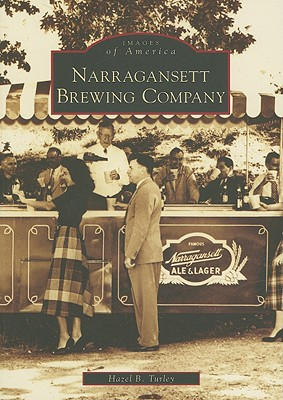 Narragansett Brewing Company (RI) (Images of America), Hazel B. Turley