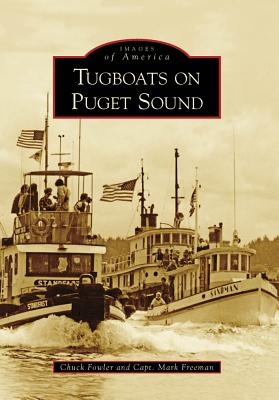 Image for Tugboats on Puget Sound (WA) (Images of America) (Images of America (Arcadia Publishing))