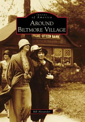 Image for Around Biltmore Village (Images of America: North Carolina)