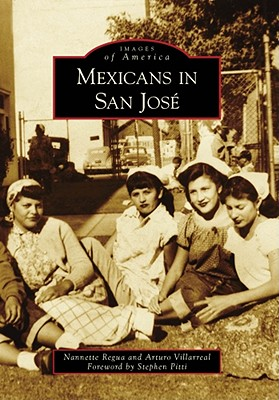 Image for Mexicans in San José (Images of America)