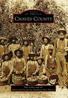 Image for Images of America: Chaves County