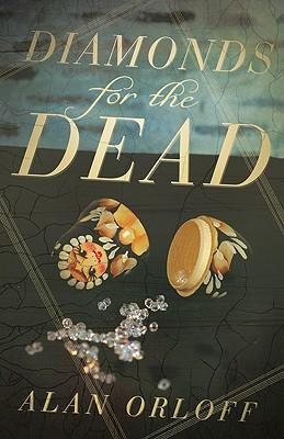 Diamonds for the Dead, Alan Orloff