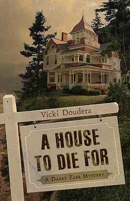 Image for A House to Die For (A Darby Farr Mystery)
