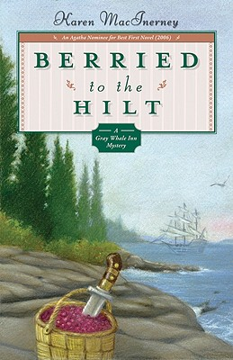 Image for Berried to the Hilt (Gray Whale Inn Mystery)