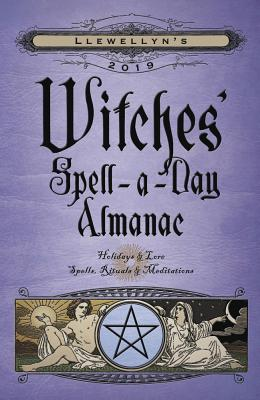 Image for Llewellyn's 2019 Witches' Spell-a-Day Almanac