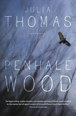 Penhale Wood: A Mystery, Thomas, Julia