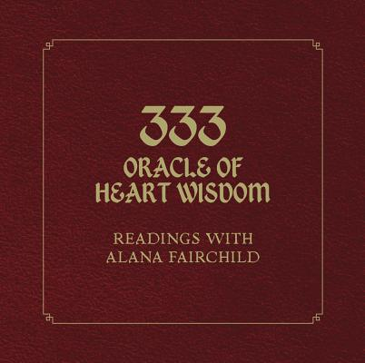 Image for 333 Oracle of Heart Wisdom Book