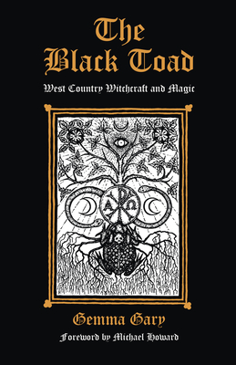 Image for The Black Toad: West Country Witchcraft and Magic