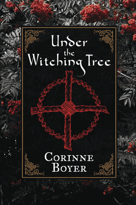 Image for Under the Witching Tree: A Folk Grimoire of Tree Lore and Practicum