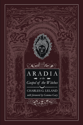 Image for Aradia or The Gospel of the Witches