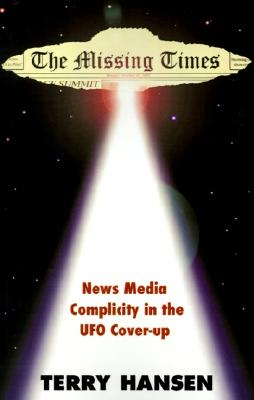 Image for The Missing Times - News Media Complicity in the UFO Cover-Up