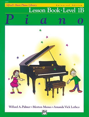Image for Alfred's Basic Piano Library Lesson Book, Bk 1B: Book & CD