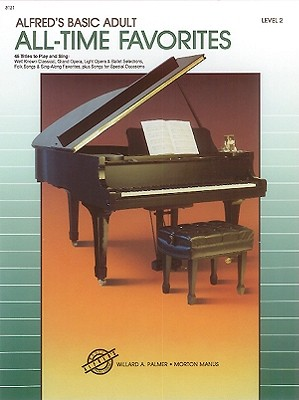 Alfred's Basic Adult Piano Course All-Time Favorites, Bk 2, Morton Manus
