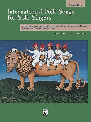 Image for International Folk Songs for Solo Singers: Medium High Voice