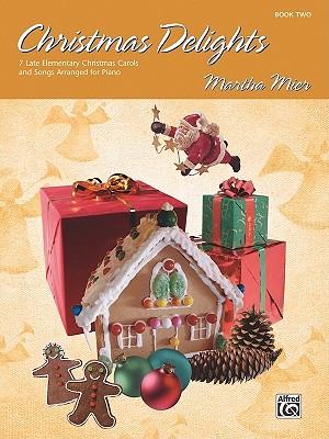 Christmas Delights, Bk 2, Martha Mier