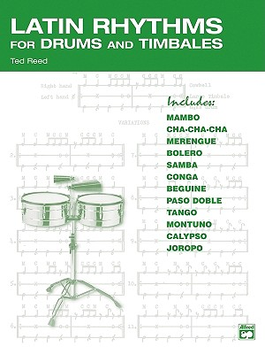 Latin Rhythms for Drums and Timbales, Reed, Ted