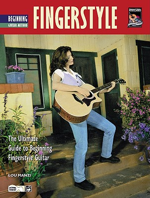 Complete Fingerstyle Guitar Method: Beginning Fingerstyle Guitar (Book & DVD), Manzi, Lou