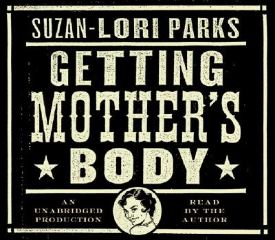 Image for Getting Mother's Body
