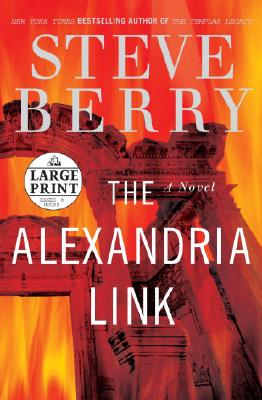 Image for The Alexandria Link: A Novel (Steve Berry's Cotton Malone series)