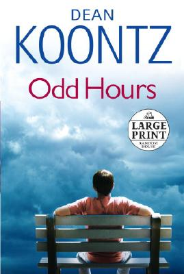 Odd Hours (Large Print), Dean Koontz