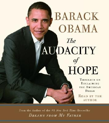 Image for The Audacity of Hope: Thoughts on Reclaiming the American Dream (Audio)