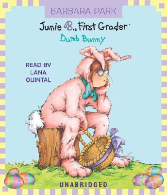 Junie B. Jones #27: Dumb Bunny, Park, Barbara