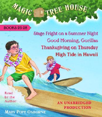 Image for Magic Tree House Collection: Books 25-28: #25 Stage Fright on a Summer Night; #26 Good Morning, Gorillas; #27 Thanksgiving on Thursday; #28 High Tide in Hawaii
