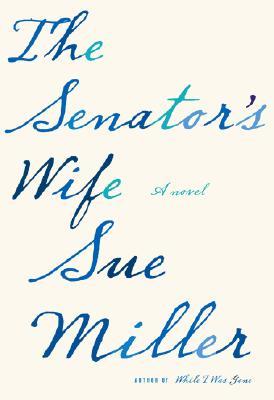 The Senator's Wife, Miller, Sue