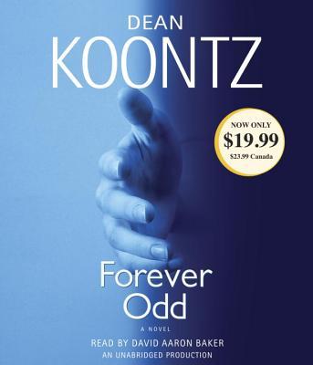Forever Odd: An Odd Thomas Novel (Dean Koontz), Dean Koontz
