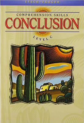 Image for Steck-Vaughn Comprehension Skill Books: Student Edition Conclusions, Level C