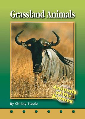 Image for Grassland Animals (Animals of the Biomes)