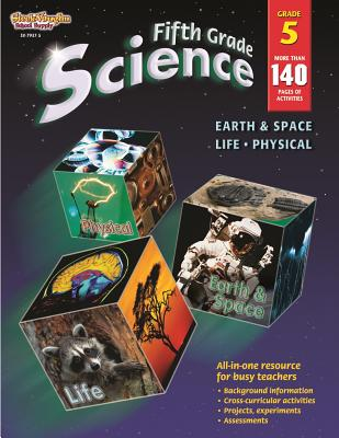 Science, Grade 5: Life, Physical, Earth & Space, D. W. Skrabanek [Editor]; Steck-Vaughn Company [Other Contributor];