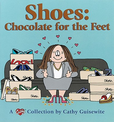 Image for Shoes:  Chocolate For The Feet - A Cathy Collection