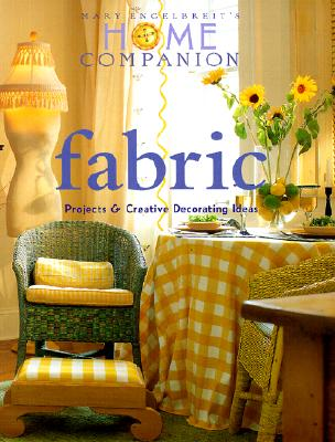 Image for Fabric: Projects and Creative Decorating Ideas