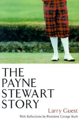 Image for The Payne Stewart Story Hardback