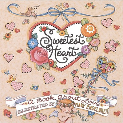 Image for Sweetest Heart Mary Engelbreit