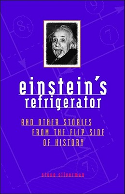 Image for Einstein's Refrigerator and Other Stories from Flip Side Of