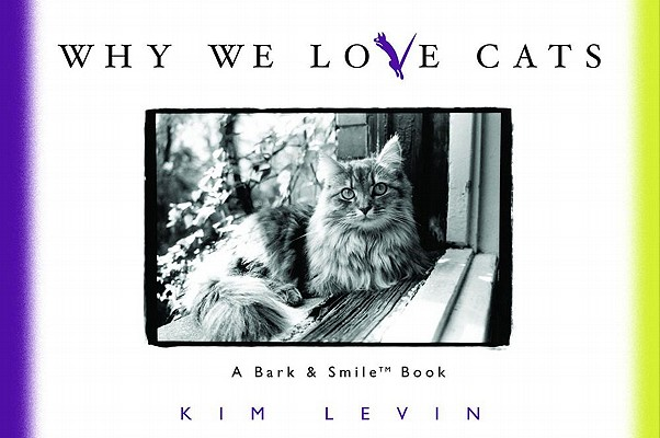 Image for Why We Love Cats