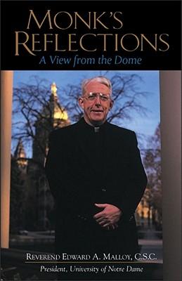 Monk'S Reflection Paperback, C.S.C. Malloy, Edward A.