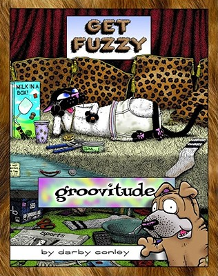 Image for Groovitude: A Get Fuzzy Treasury