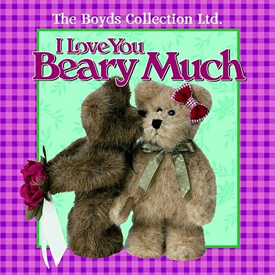 Image for I Love You Beary Much