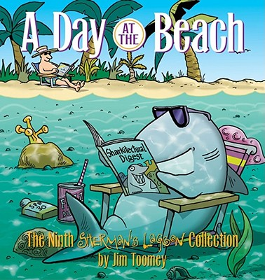 A Day at the Beach: The Ninth Sherman's Lagoon Collection (Sherman's Lagoon Collections), Toomey, Jim