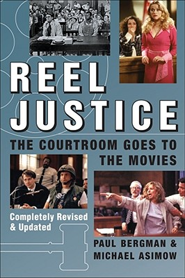 Image for Reel Justice: The Courtroom Goes to the Movies