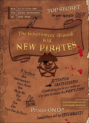The Government Manual for New Pirates, Matthew David Brozik, Jacob Sager Weinstein